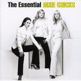 Cd Dixie Chicks Essential Dixie Chicks [import] Novo Lacrado